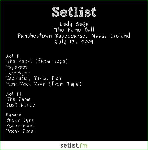 Lady Gaga Setlist Oxegen Festival, Naas, Ireland 2009