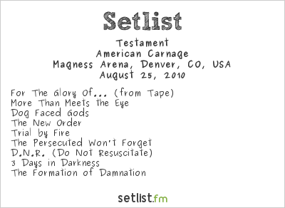Testament Setlist Magness Arena, Denver, CO, USA 2010, American Carnage