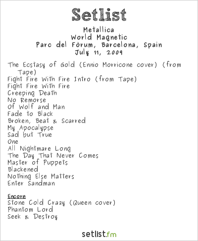 Metallica Setlist Sonisphere Festival, Barcelona, Spain 2009, World Magnetic