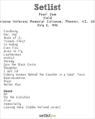 Pearl Jam Setlist Arizona Veterans Memorial Coliseum, Phoenix, AZ, USA 1998, Yield