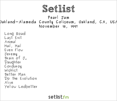 Pearl Jam Setlist Oakland-Alameda County Coliseum, Oakland, CA, USA 1997