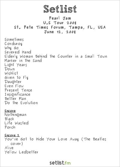 Pearl Jam Setlist St. Pete Times Forum, Tampa, FL, USA, U.S Tour 2008
