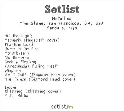 Metallica Setlist The Stone, San Francisco, CA, USA 1983