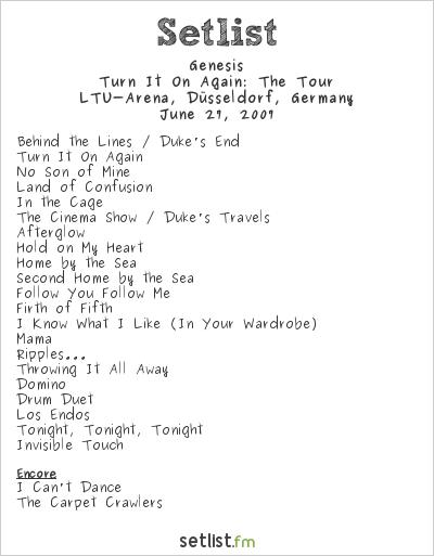 Genesis Setlist LTU-Arena, Düsseldorf, Germany 2007, Turn It On Again: The Tour
