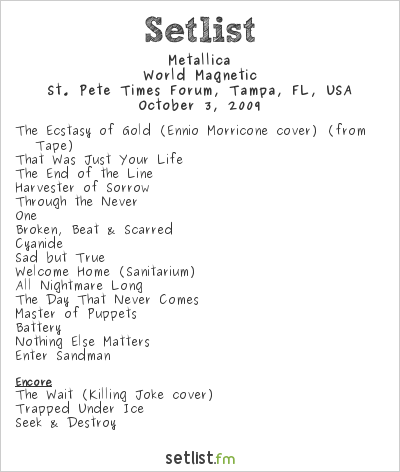 Metallica Setlist St. Pete Times Forum, Tampa, FL, USA 2009, World Magnetic