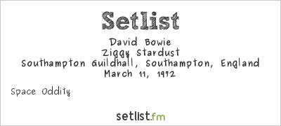 David Bowie Setlist Southampton Guildhall, Southampton, England 1972, Ziggy Stardust Tour