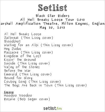 Black Star Riders Setlist Marshall Amplification Theatre, Milton Keynes, England 2013