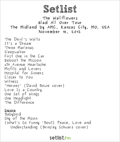 The Wallflowers Setlist Midland Theater, Kansas City, MO, USA 2012, Glad All Over Tour