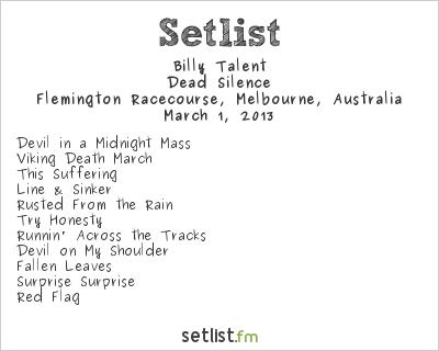 Billy Talent Setlist Soundwave Melbourne 2013 2013, Dead Silence