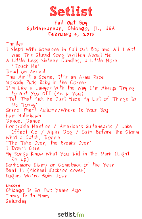 Fall Out Boy Setlist Subterranean, Chicago, IL, USA 2013, Save Rock And Roll