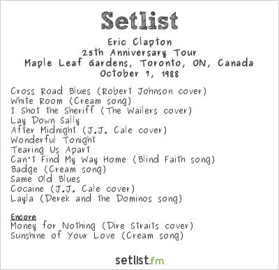 Eric Clapton Setlist Maple Leaf Gardens, Toronto, ON, Canada 1988, 25th Anniversary Tour