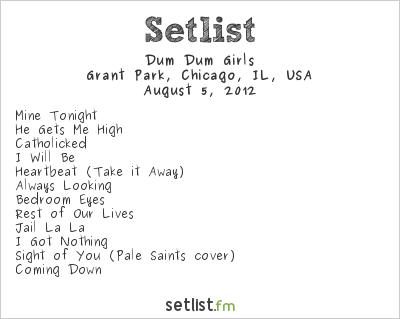 Dum Dum Girls Setlist Lollapalooza 2012 2012
