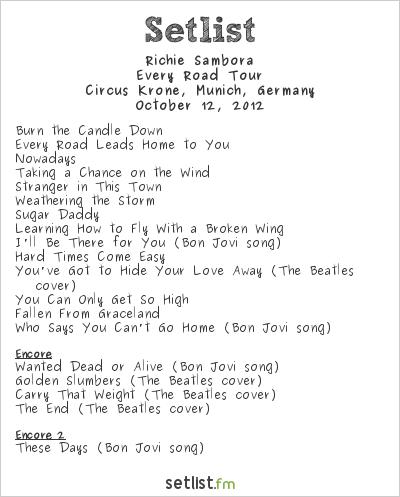 Richie Sambora Setlist Circus Krone, Munich, Germany 2012, Every Road Tour