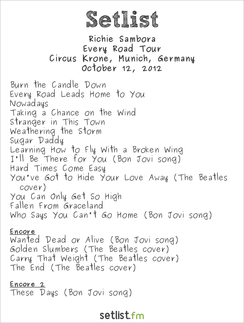 Richie Sambora Setlist Circus Krone, Munich, Germany 2012, Every Road Tour