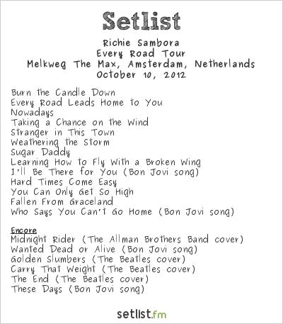 Richie Sambora Setlist Melkweg, Amsterdam, Netherlands 2012, Every Road Tour