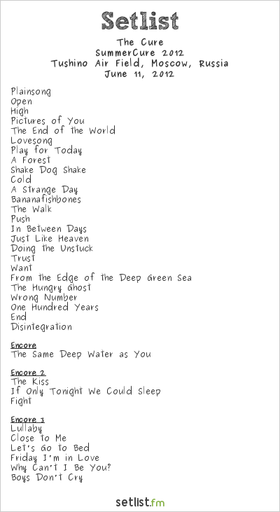 The Cure Setlist Maxidrom 2012, SummerCure 2012