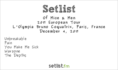 Of Mice & Men Setlist L'Olympia Bruno Coquatrix, Paris, France 2017, 2017 European Tour