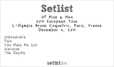 Of Mice & Men Setlist L'Olympia Bruno Coquatrix, Paris, France 2017, 2017 European Tour