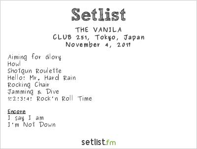 THE VANILA Setlist CLUB251, Tokyo, Japan 2017