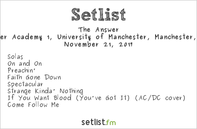 The Answer Setlist Manchester Academy 1, University of Manchester, Manchester, England 2017