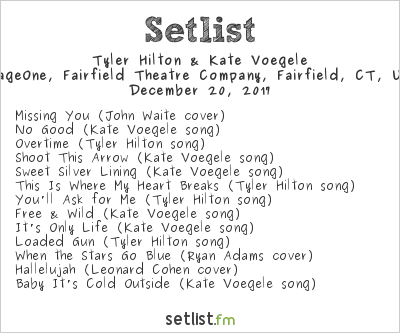 Tyler Hilton & Kate Voegele Setlist FTC Stage One, Fairfield, CT, USA 2017