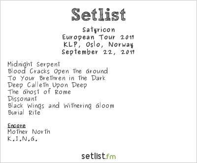 Satyricon Setlist KLP, Oslo, Norway, European Tour 2017
