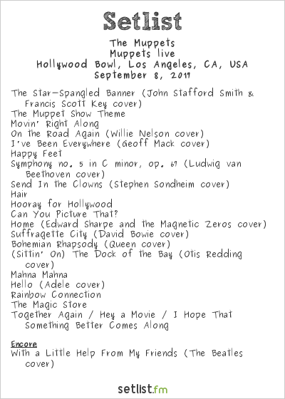 The Muppets Setlist Hollywood Bowl, Hollywood, CA, USA 2017