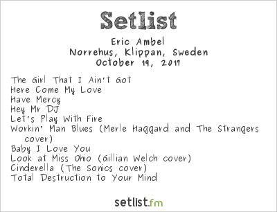 Eric Ambel Setlist Norrehus, Klippan, Sweden 2017