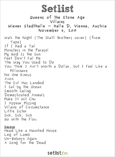 Queens of the Stone Age Setlist Wiener Stadthalle, Vienna, Austria 2017, Villains