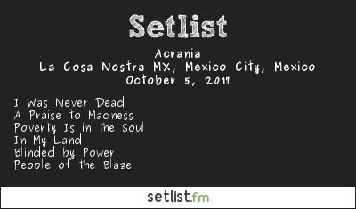 Acrania Setlist La Cosa Nostra MX, Mexico City, Mexico 2017