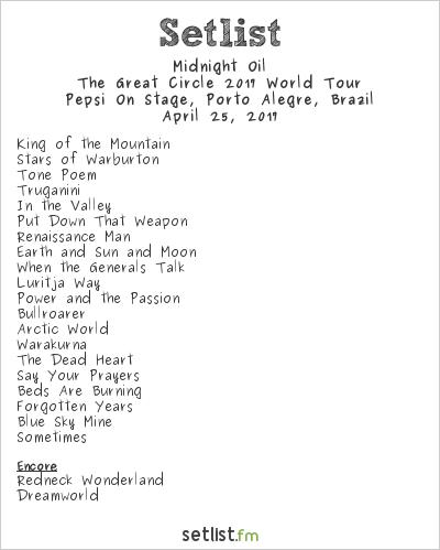 Midnight Oil Setlist Pepsi On Stage, Porto Alegre, Brazil 2017, The Great Circle 2017 World Tour