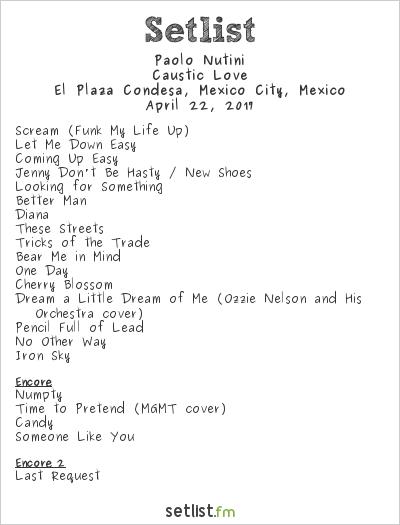 Paolo Nutini Setlist El Plaza Condesa, Mexico City, Mexico, Latin America 2017