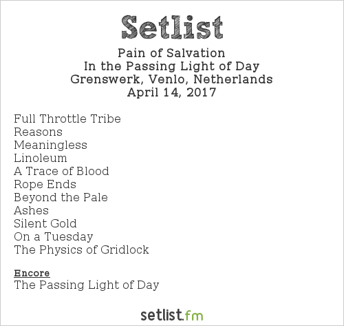 Pain of Salvation Setlist Grenswerk, Venlo, Netherlands 2017, In the Passing Light of Day
