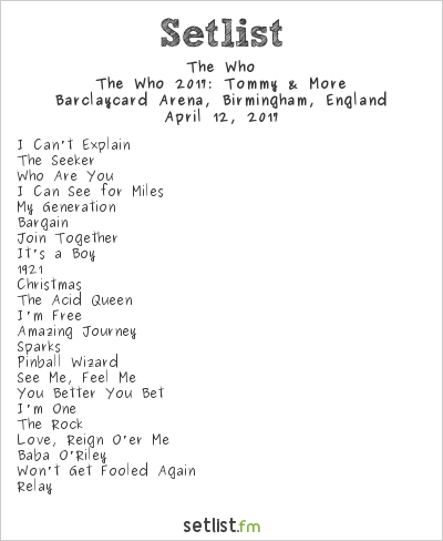 The Who Setlist Barclaycard Arena, Birmingham, England 2017, The Who 2017: Tommy & More