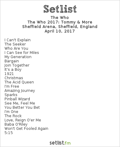 The Who Setlist Sheffield Arena, Sheffield, England 2017, The Who 2017: Tommy & More