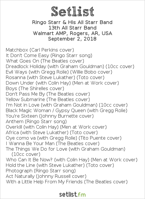 Ringo Starr & His All Starr Band Setlist Walmart AMP, Rogers, AR, USA 2018, 13th All Starr Band