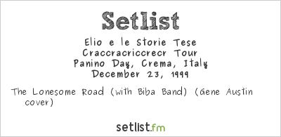 Elio e le Storie Tese Setlist Panino Day 1999 1999, Craccracriccrecr Tour