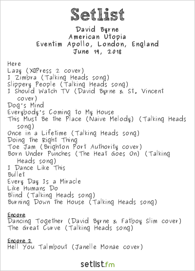 David Byrne Setlist Eventim Apollo, London, England 2018, American Utopia