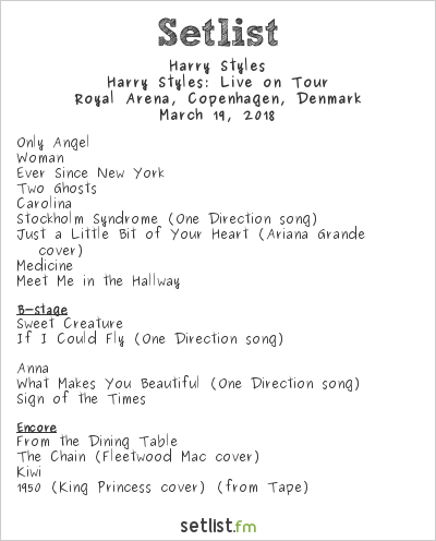 Harry Styles Setlist Royal Arena, Copenhagen, Denmark 2018, Harry Styles: Live on Tour