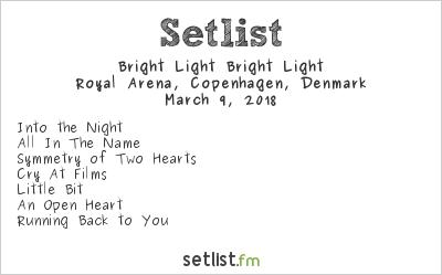 Bright Light Bright Light Setlist Royal Arena, Copenhagen, Denmark 2018