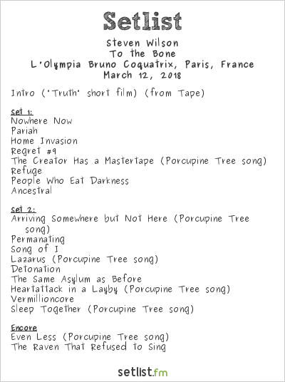 Steven Wilson Setlist L'Olympia Bruno Coquatrix, Paris, France 2018, To the Bone