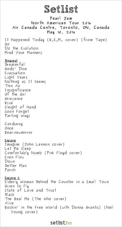 Pearl Jam Setlist Air Canada Centre, Toronto, ON, Canada 2016, 2016 North American Tour
