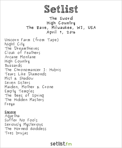 The Sword Setlist The Rave, Milwaukee, WI, USA 2016, High Country