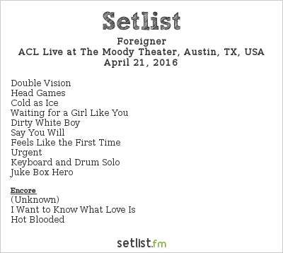 Foreigner Setlist The Moody Theater, Austin, TX, USA 2016