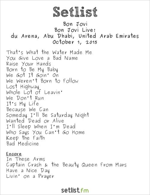 Bon Jovi Setlist du Arena at Yas Island, Abu Dhabi, United Arab Emirates 2015, Bon Jovi Live!