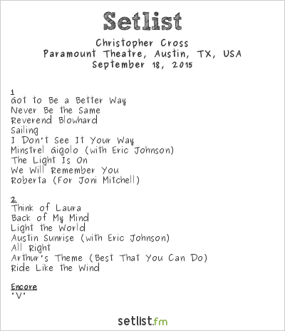 Christopher Cross Setlist Paramount Theatre, Austin, TX, USA 2015