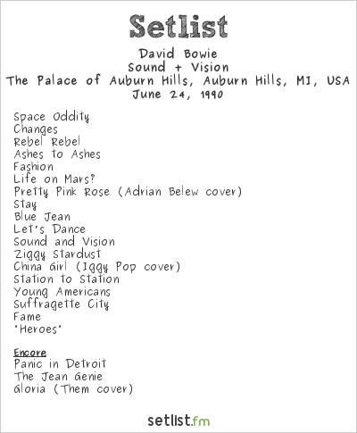 David Bowie Setlist The Palace of Auburn Hills, Auburn Hills, MI, USA 1990, Sound + Vision Tour