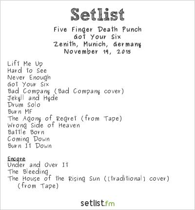 Five Finger Death Punch Setlist Zenith, Munich, Germany 2015, Got Your Six
