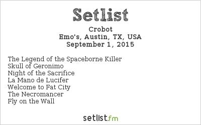 Crobot Setlist Emo's, Austin, TX, USA 2015