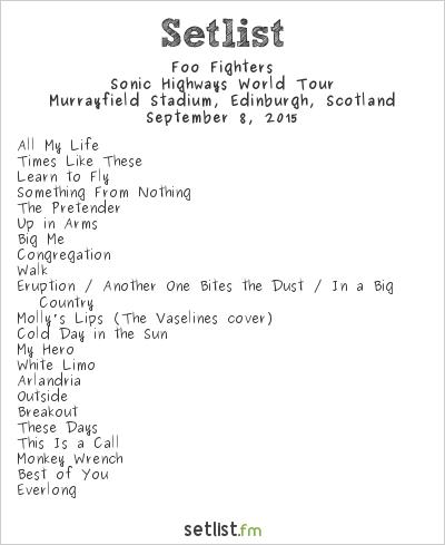 Foo Fighters Setlist Murrayfield Stadium, Edinburgh, Scotland 2015, Sonic Highways World Tour
